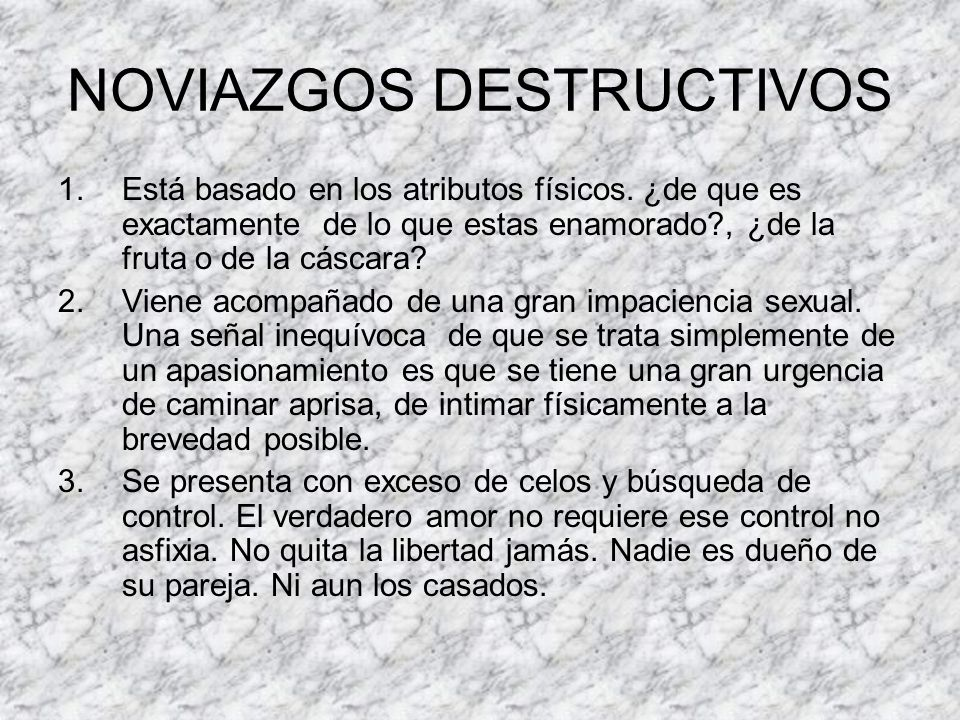 NOVIAZGOS DESTRUCTIVOS