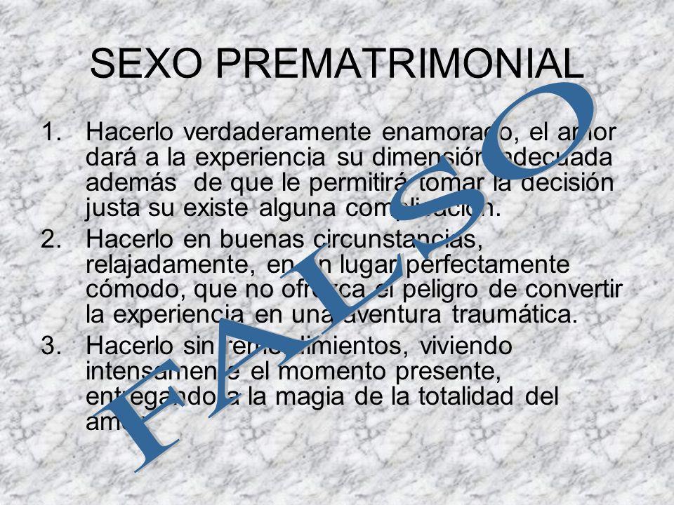 SEXO PREMATRIMONIAL FALSO