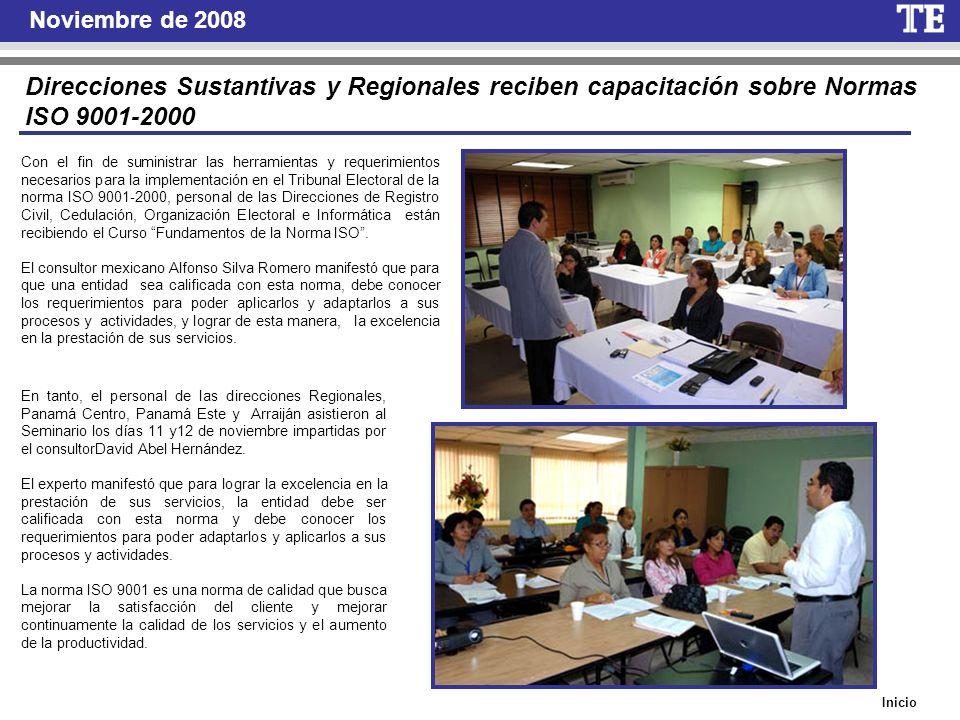 Noviembre de 2008 Direcciones Sustantivas y Regionales reciben capacitación sobre Normas ISO 9001-2000.