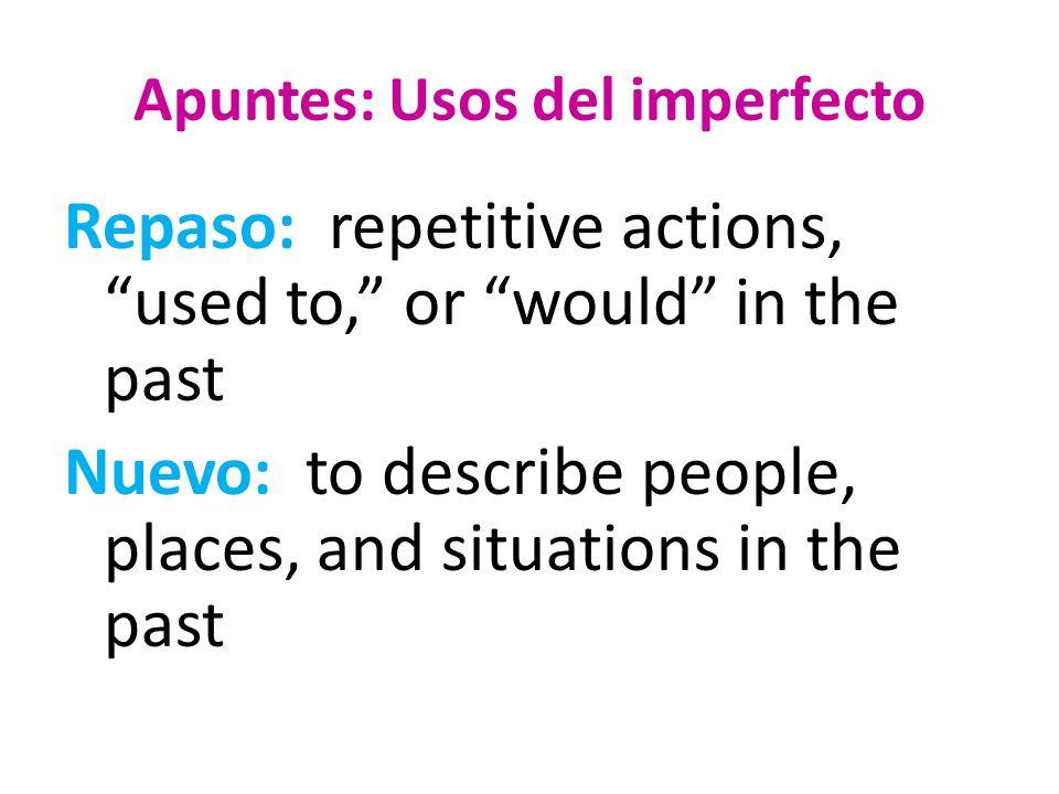 Apuntes: Usos del imperfecto