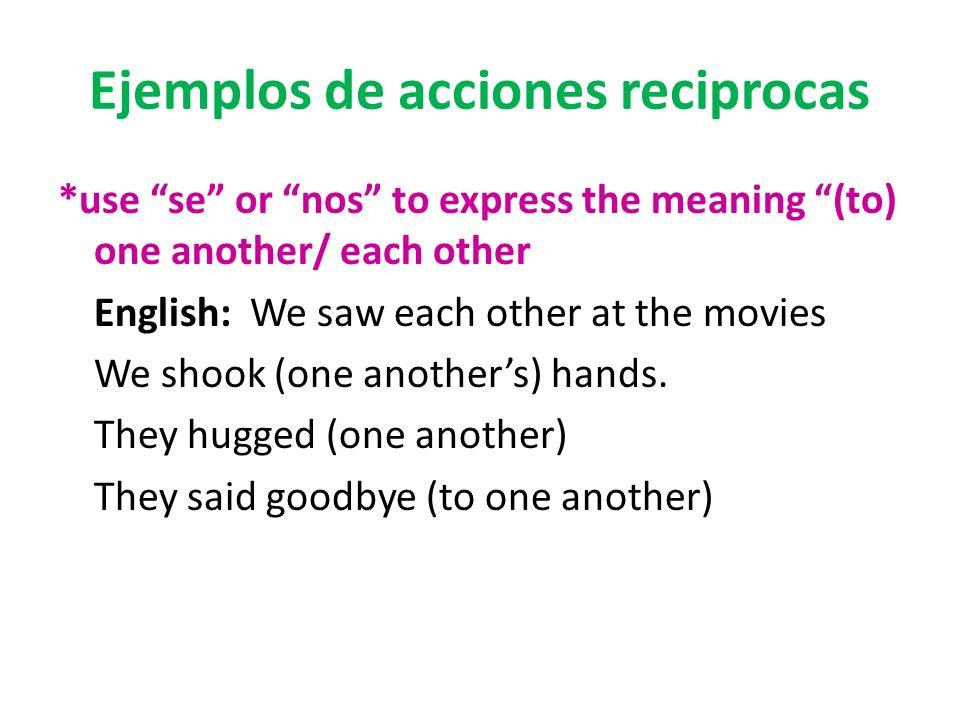 Ejemplos de acciones reciprocas