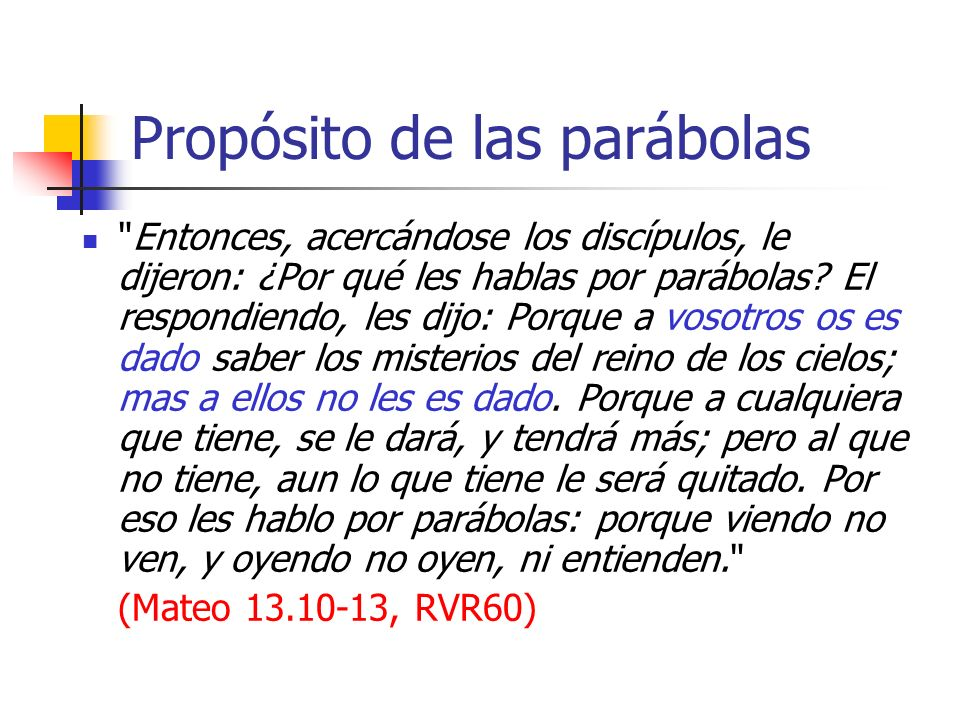 Propósito de las parábolas