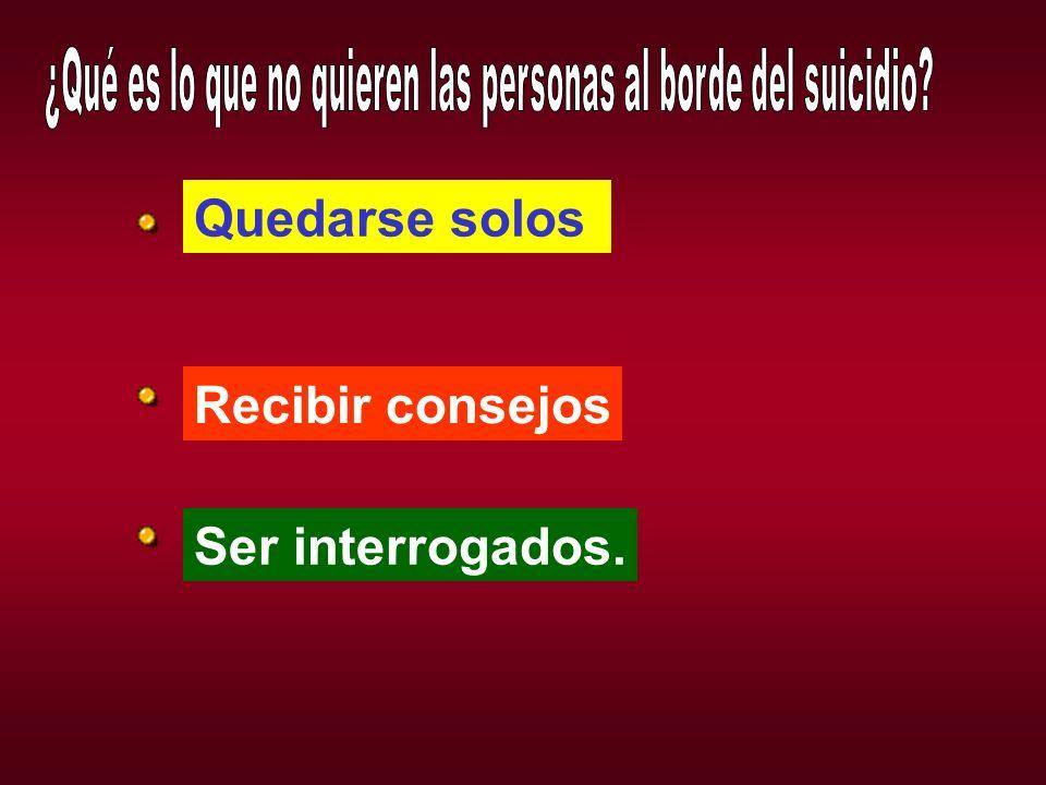 ¿Qué es lo que no quieren las personas al borde del suicidio