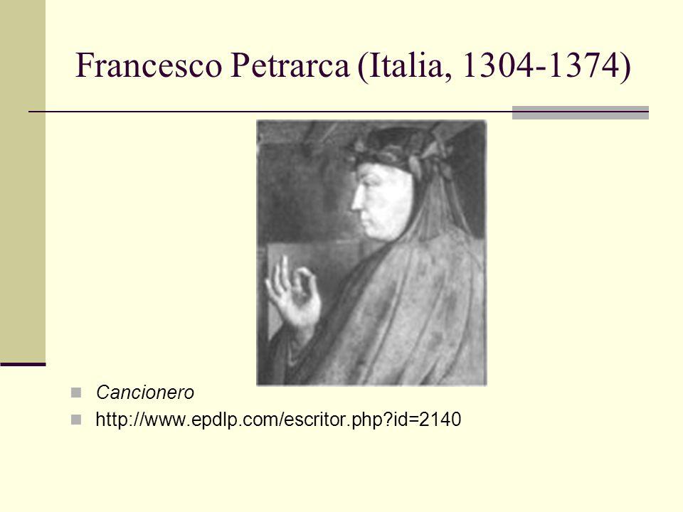 Francesco Petrarca (Italia, 1304-1374)
