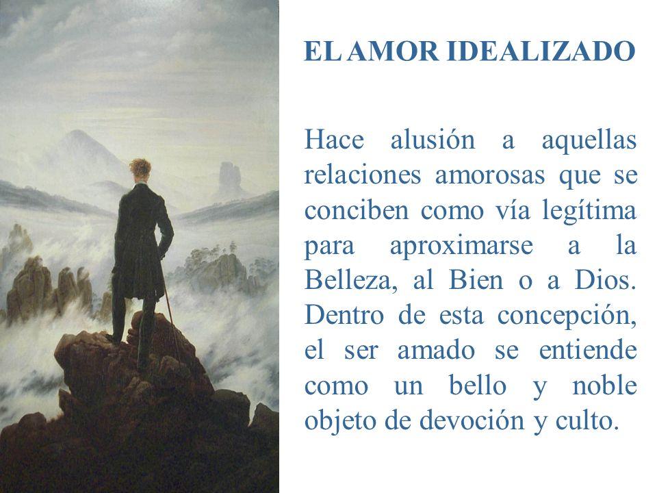 EL AMOR IDEALIZADO