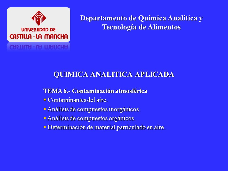 Departamento de Química Analítica y Tecnología de Alimentos