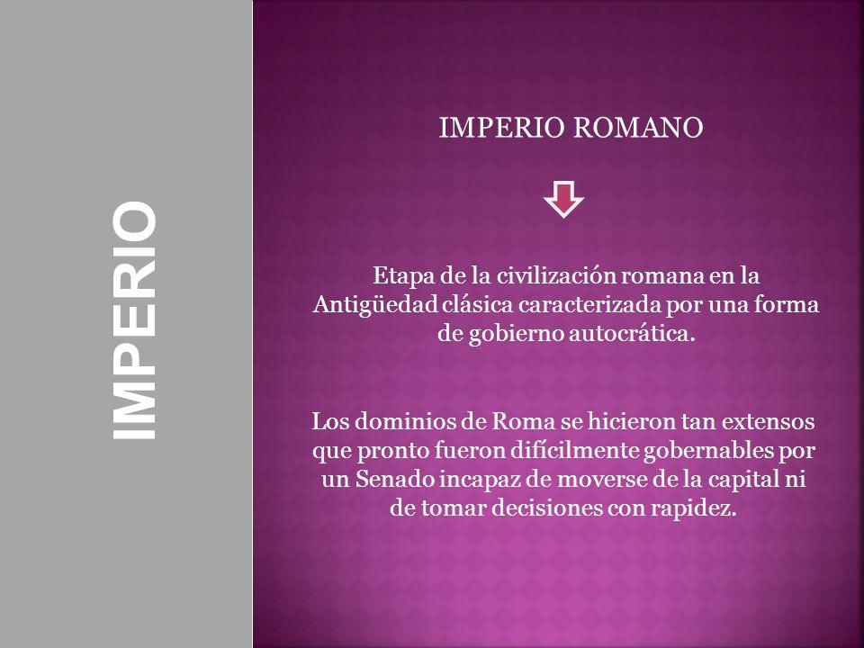 IMPERIO IMPERIO ROMANO