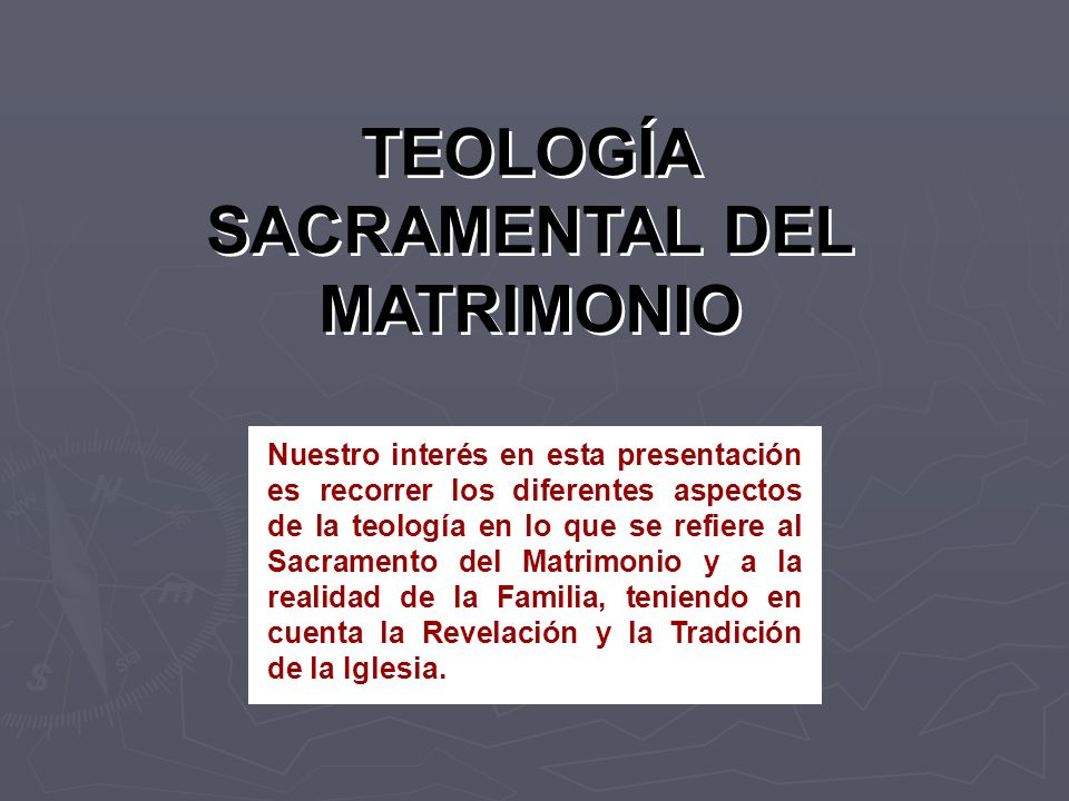 TEOLOGÍA SACRAMENTAL DEL MATRIMONIO