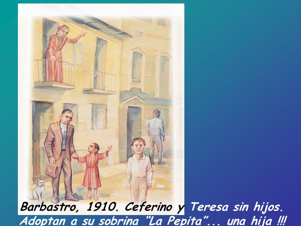 Barbastro, 1910. Ceferino y Teresa sin hijos.