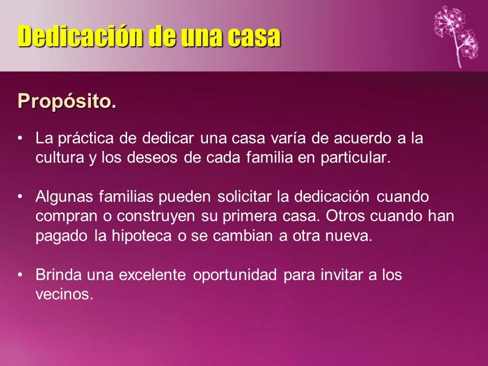 Dedicación de una casa Propósito.