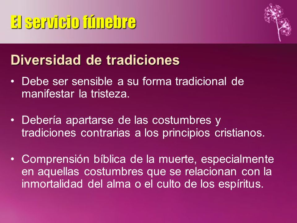 El servicio fúnebre Diversidad de tradiciones