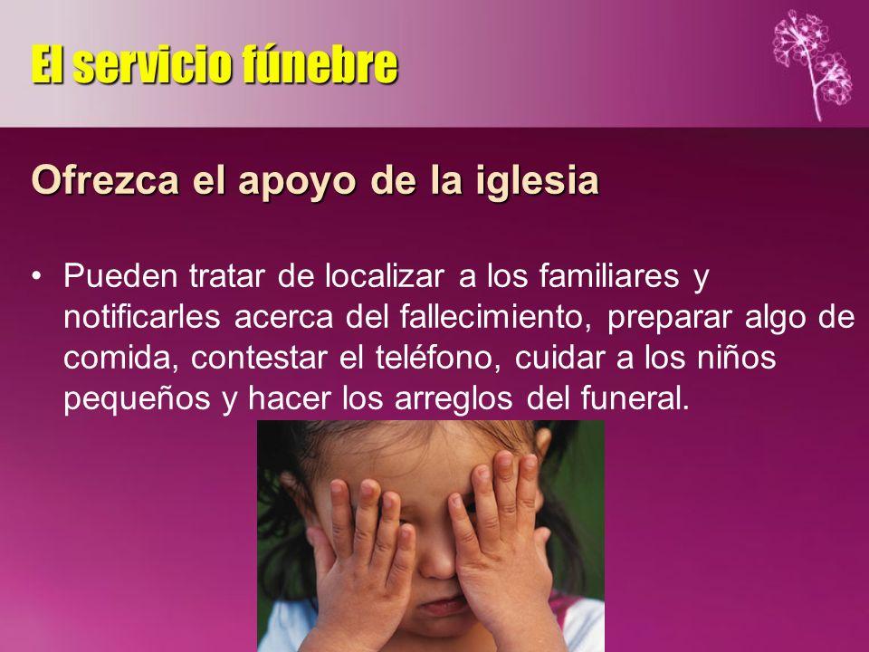 El servicio fúnebre Ofrezca el apoyo de la iglesia