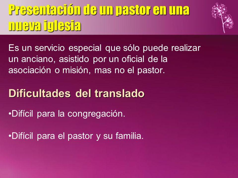 Presentación de un pastor en una nueva iglesia