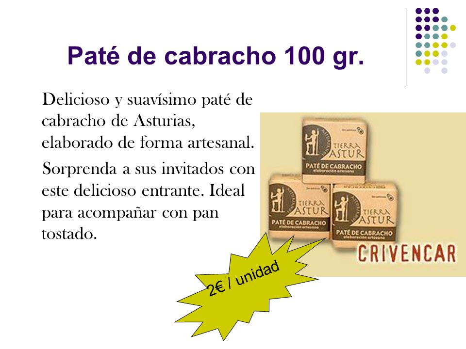 Paté de cabracho 100 gr. Delicioso y suavísimo paté de cabracho de Asturias, elaborado de forma artesanal.