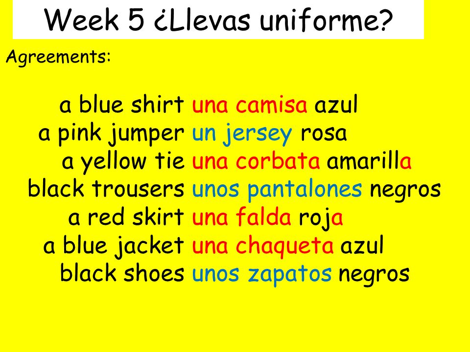 Week 5 ¿Llevas uniforme a blue shirt a pink jumper a yellow tie