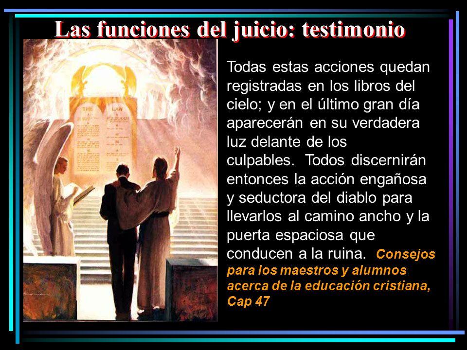 Las funciones del juicio: testimonio