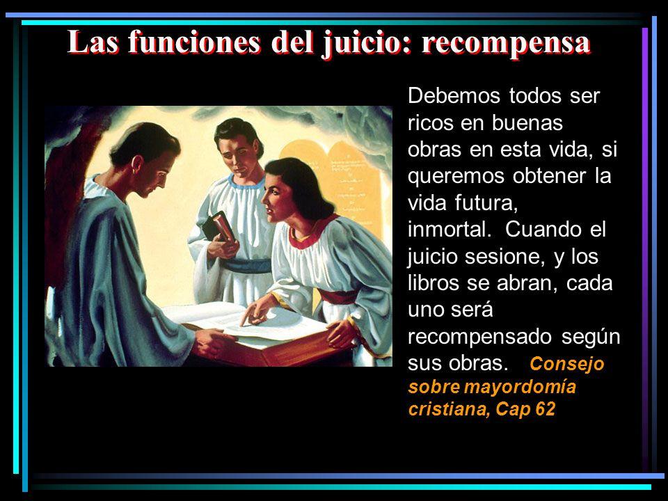 Las funciones del juicio: recompensa