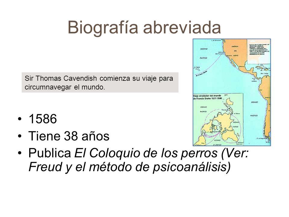 Biografía abreviada 1586 Tiene 38 años