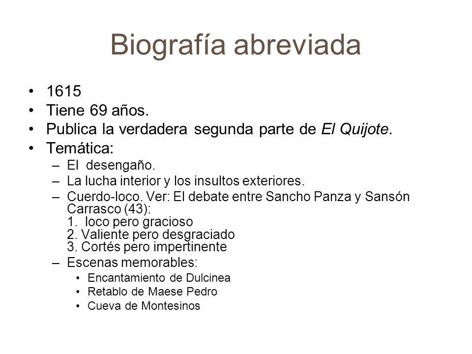 Biografía abreviada 1615 Tiene 69 años.