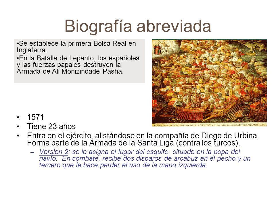 Biografía abreviada 1571 Tiene 23 años
