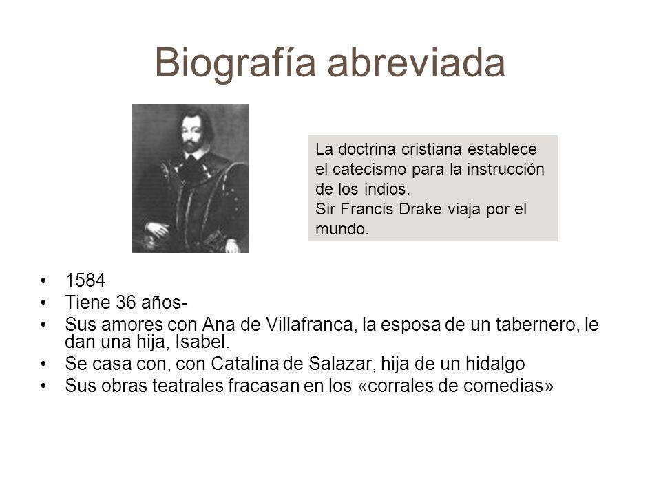 Biografía abreviada 1584 Tiene 36 años-