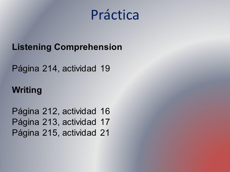 Práctica Listening Comprehension Página 214, actividad 19 Writing