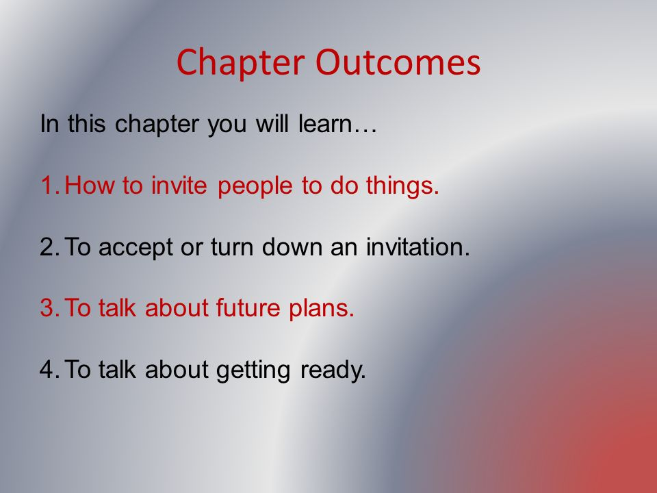 Chapter Outcomes In this chapter you will learn…