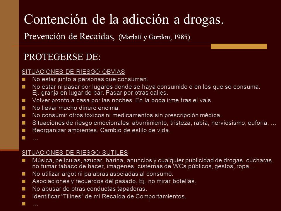 Contención de la adicción a drogas