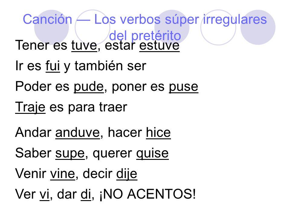 Canción — Los verbos súper irregulares del pretérito