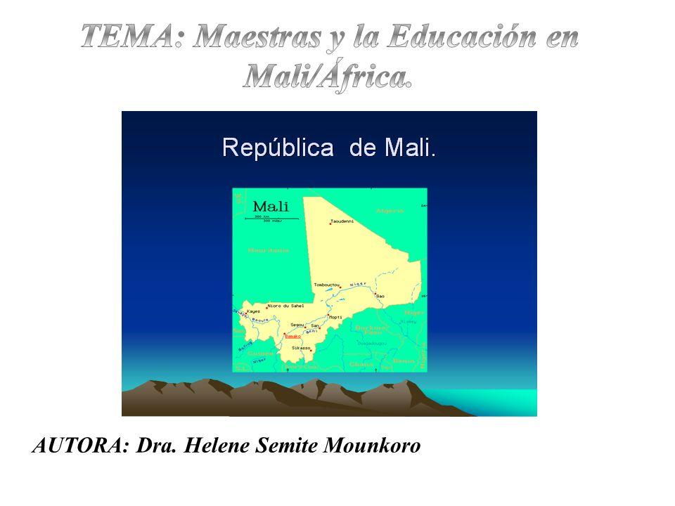 TEMA: Maestras y la Educación en Mali/África.