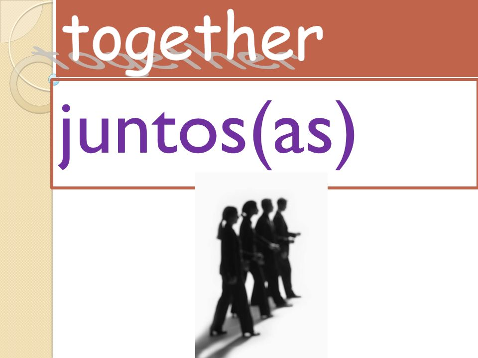 together juntos(as)