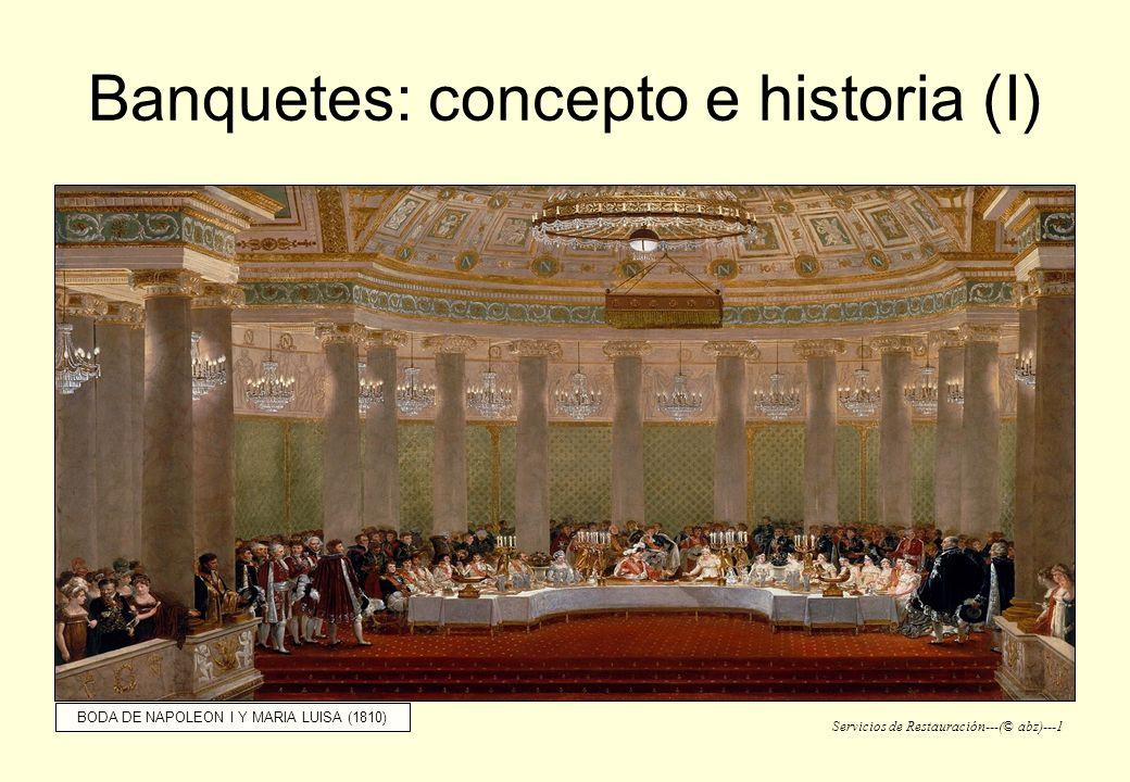 Banquetes: concepto e historia (I)