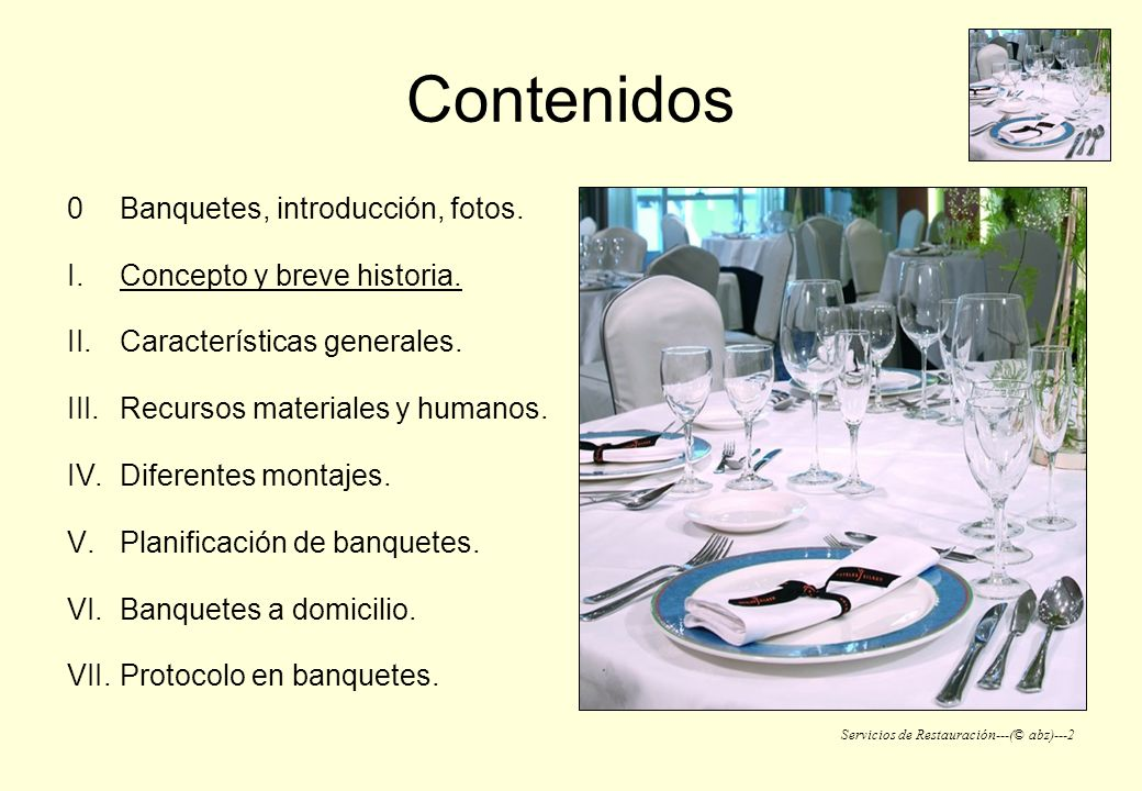 Contenidos Banquetes, introducción, fotos. Concepto y breve historia.