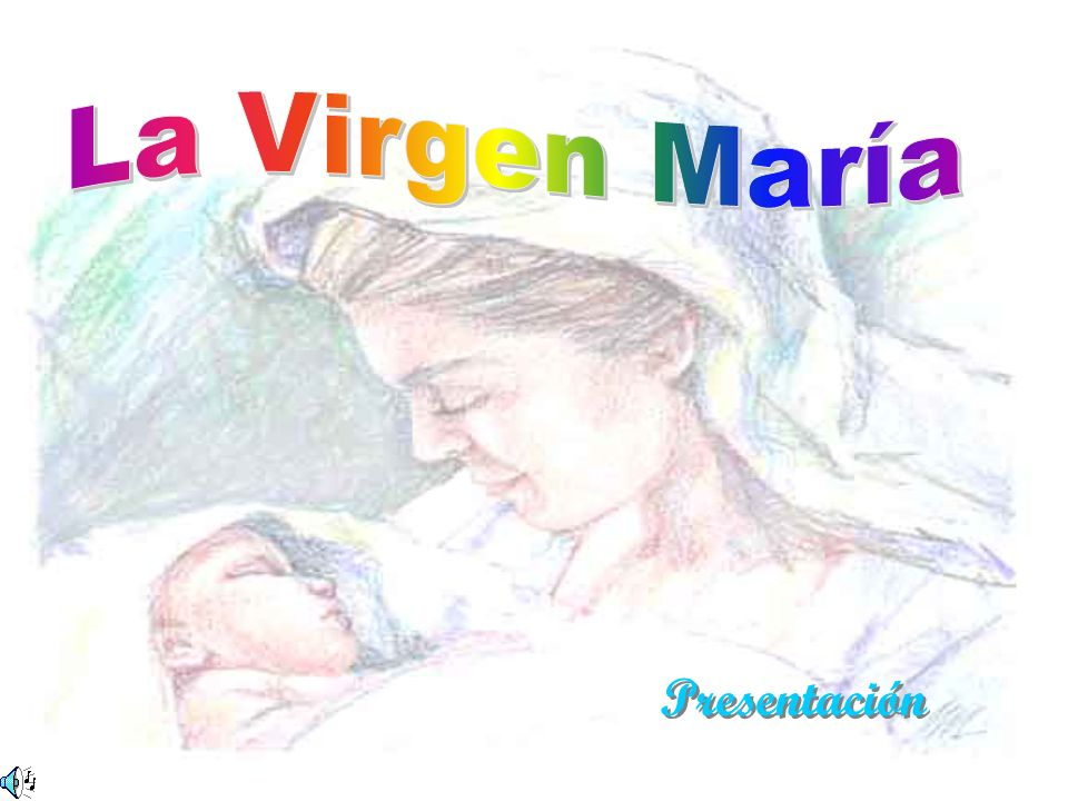 La Virgen María Presentación