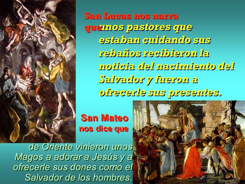 San Lucas nos narra que