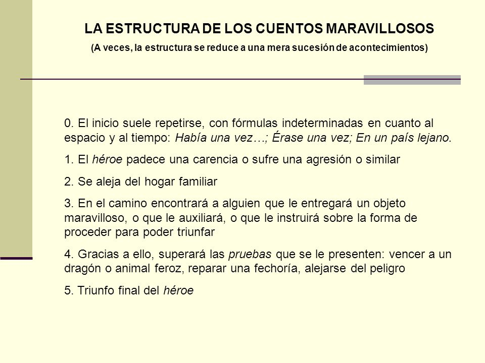 LA ESTRUCTURA DE LOS CUENTOS MARAVILLOSOS
