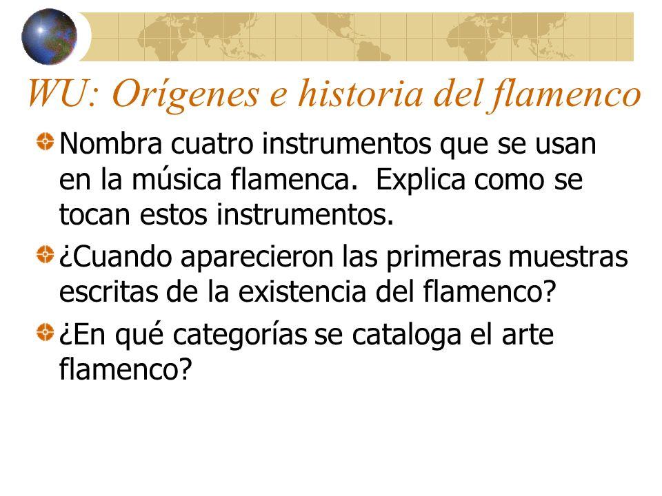 WU: Orígenes e historia del flamenco