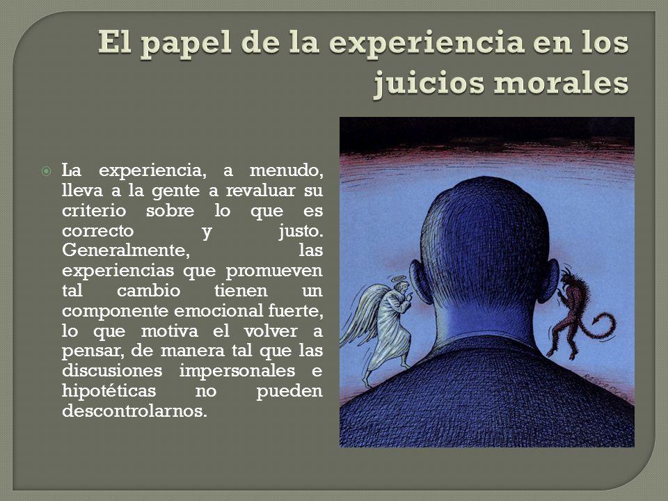 El papel de la experiencia en los juicios morales