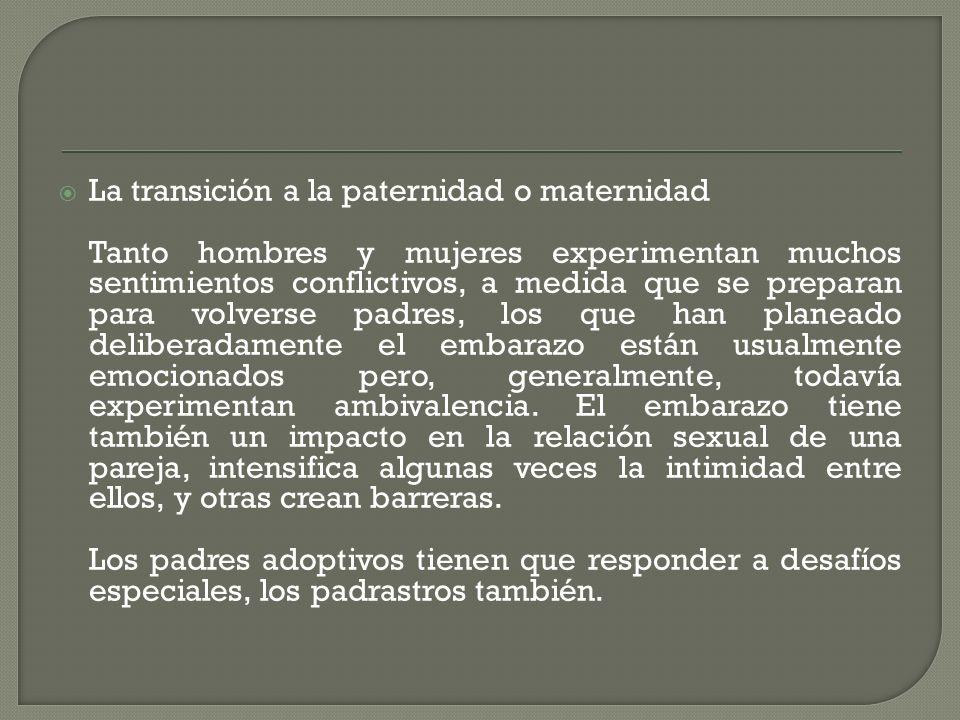 La transición a la paternidad o maternidad