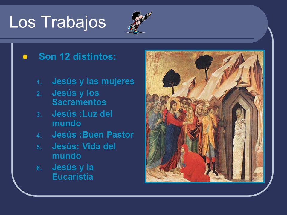Los Trabajos Son 12 distintos: Jesús y las mujeres