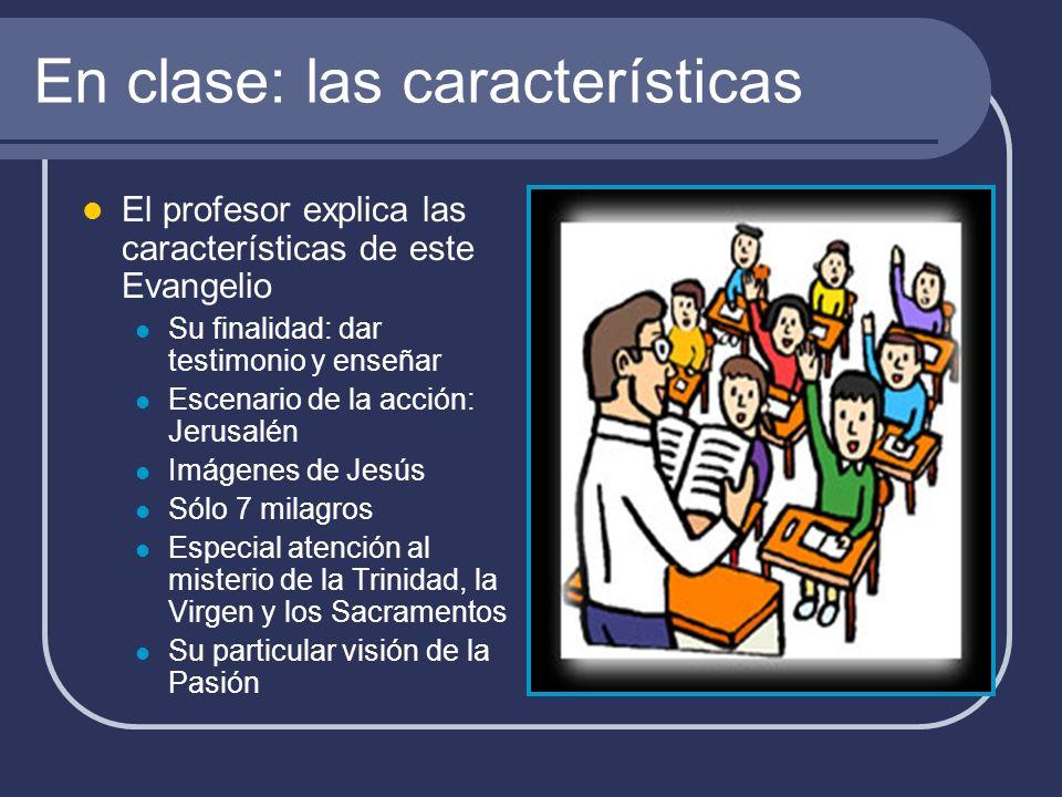 En clase: las características