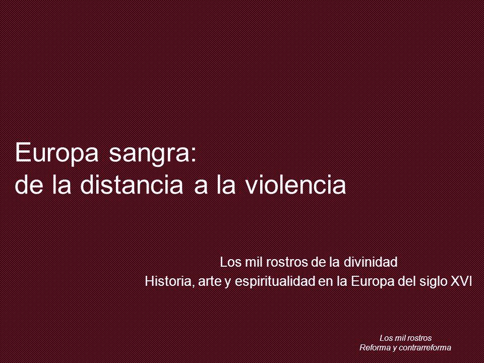 Europa sangra: de la distancia a la violencia