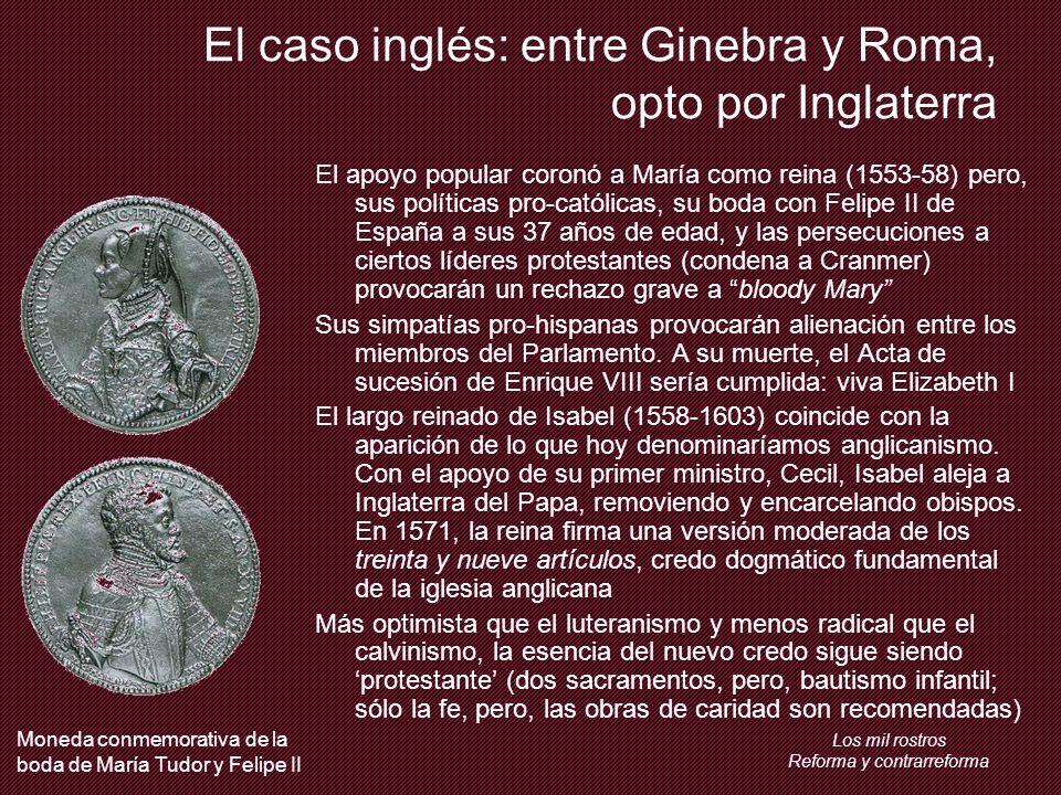 El caso inglés: entre Ginebra y Roma, opto por Inglaterra