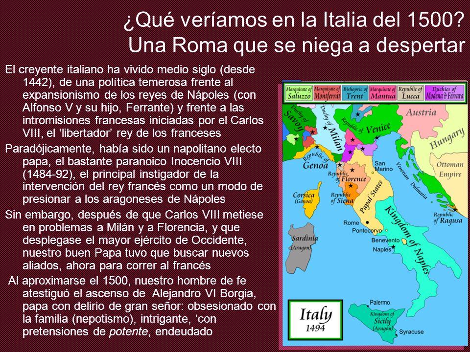 ¿Qué veríamos en la Italia del 1500 Una Roma que se niega a despertar