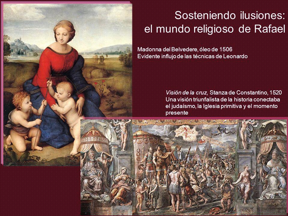Sosteniendo ilusiones: el mundo religioso de Rafael