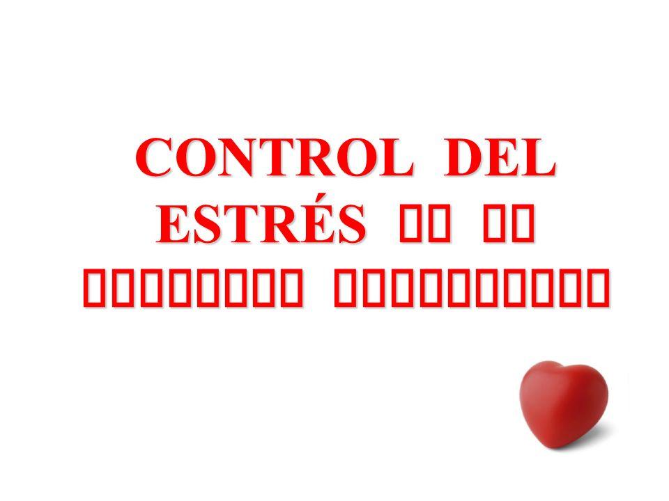 CONTROL DEL ESTRÉS EN EL PACIENTE CARDIOPATA