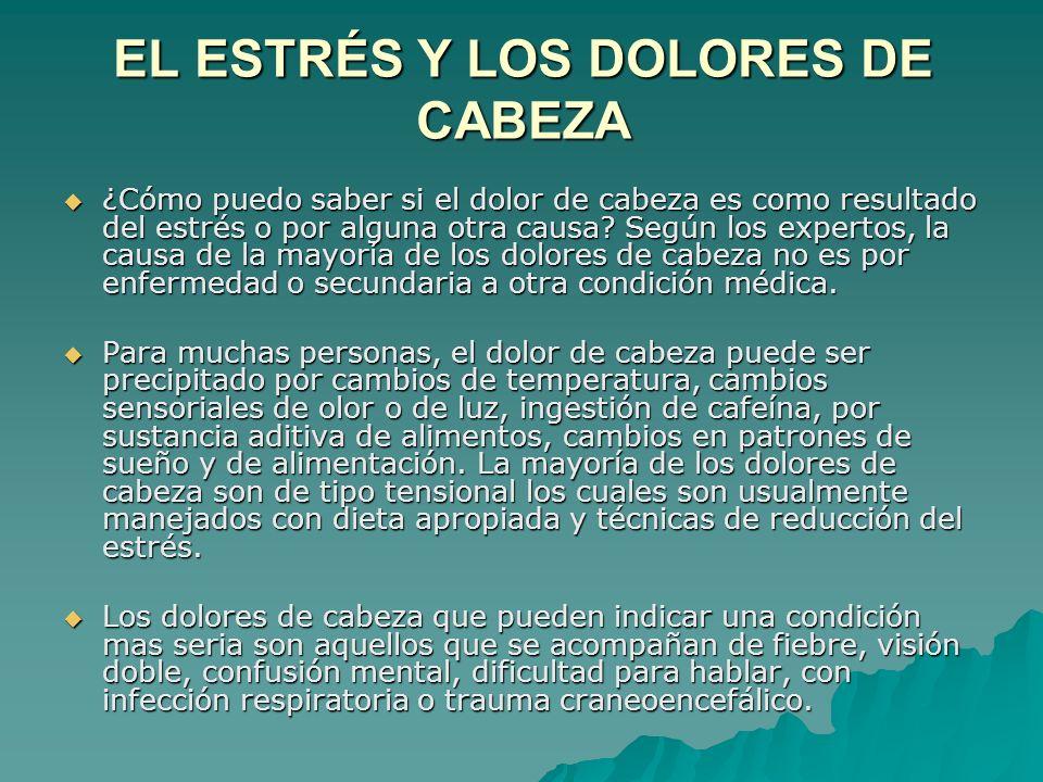 EL ESTRÉS Y LOS DOLORES DE CABEZA