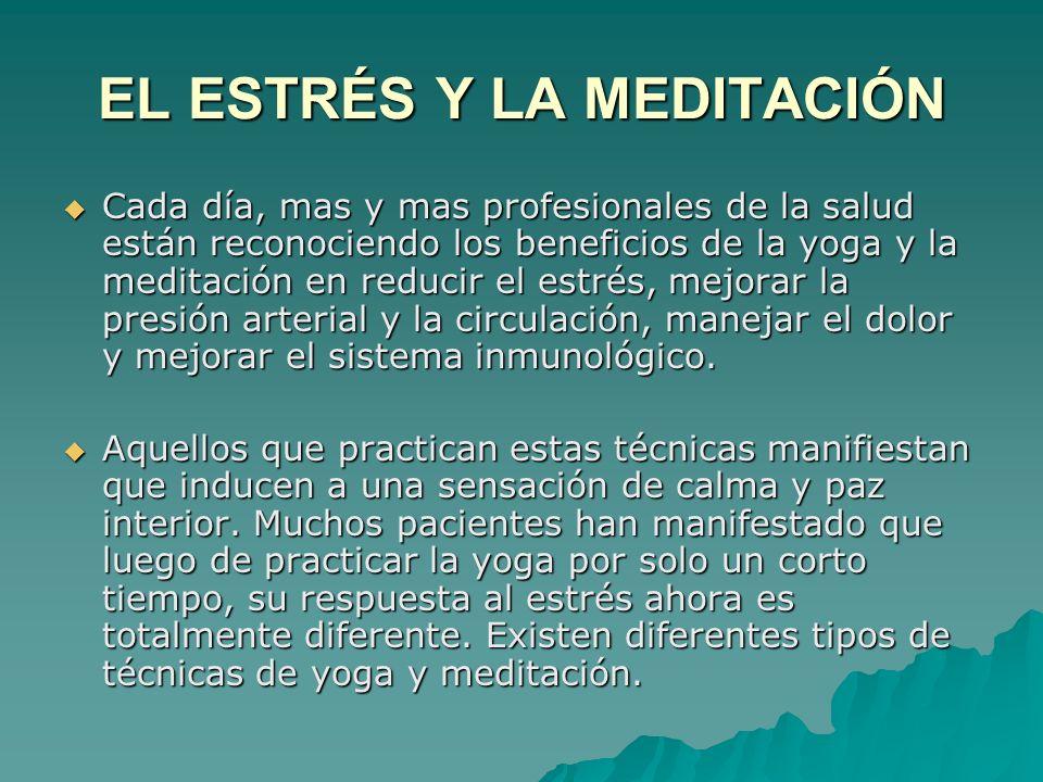 EL ESTRÉS Y LA MEDITACIÓN