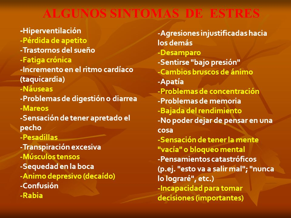 ALGUNOS SINTOMAS DE ESTRES