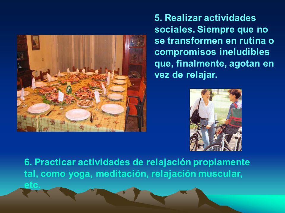 5. Realizar actividades sociales